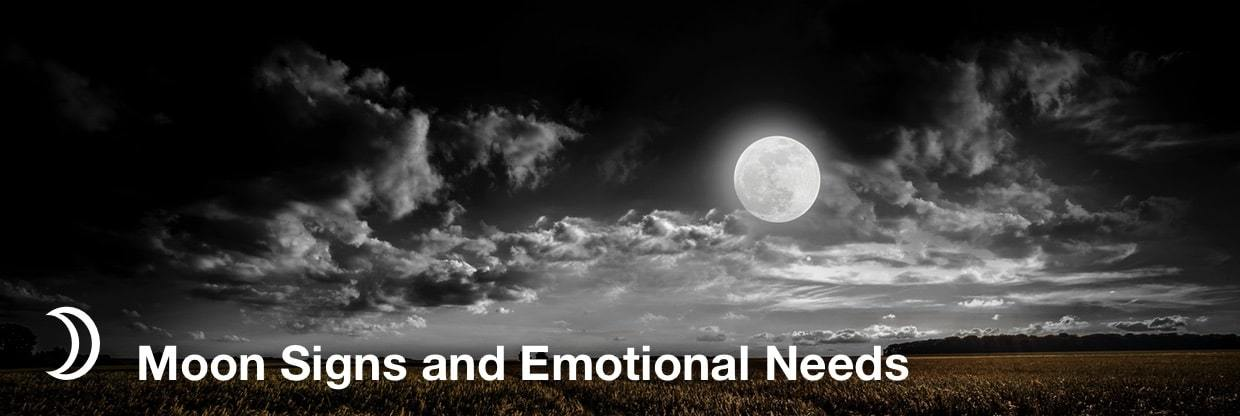 moon signs and emotional needs