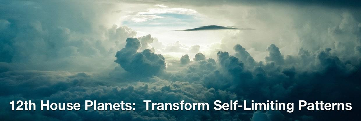 12th House Planets: Transform Self-Limiting Patterns