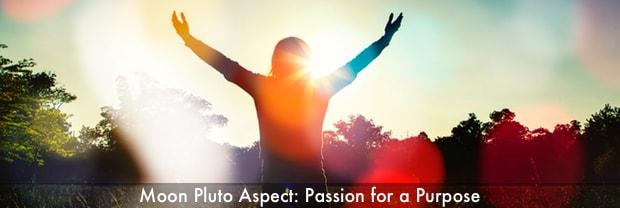 moon pluto aspect passion for purpose